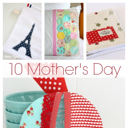 Sew you Mother a gift for Mother's Day