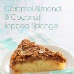 Caramel Almond & Coconut Topped Sponge