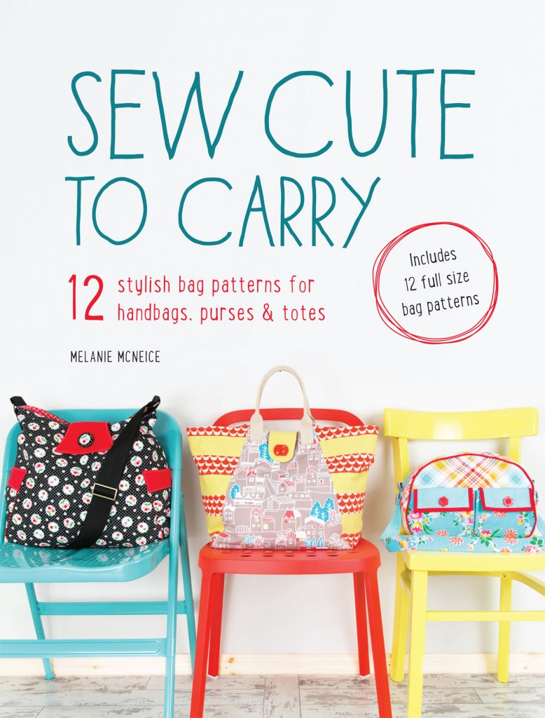 Sew Cute to Carry by Melanie McNeice