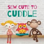 """Sew Cute to Cuddle"" Book Review and Giveaway"