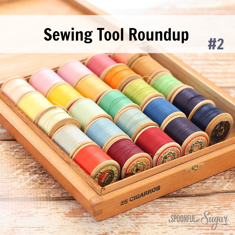 Sewing Tool Roundup 2