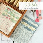 5 Tilda Sewing Projects