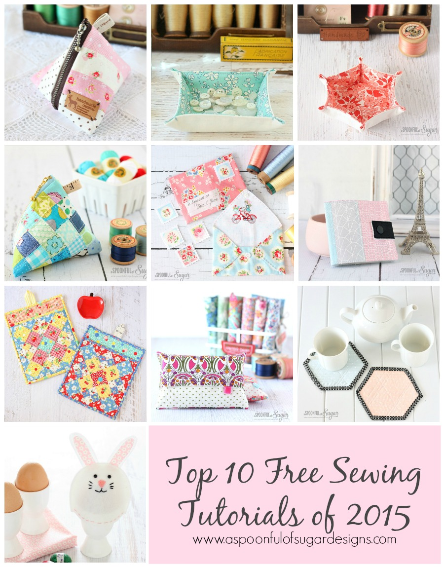 Top 10 Free Sewing Tutorials of 2015 by www.aspoonfulofsugardesigns.com