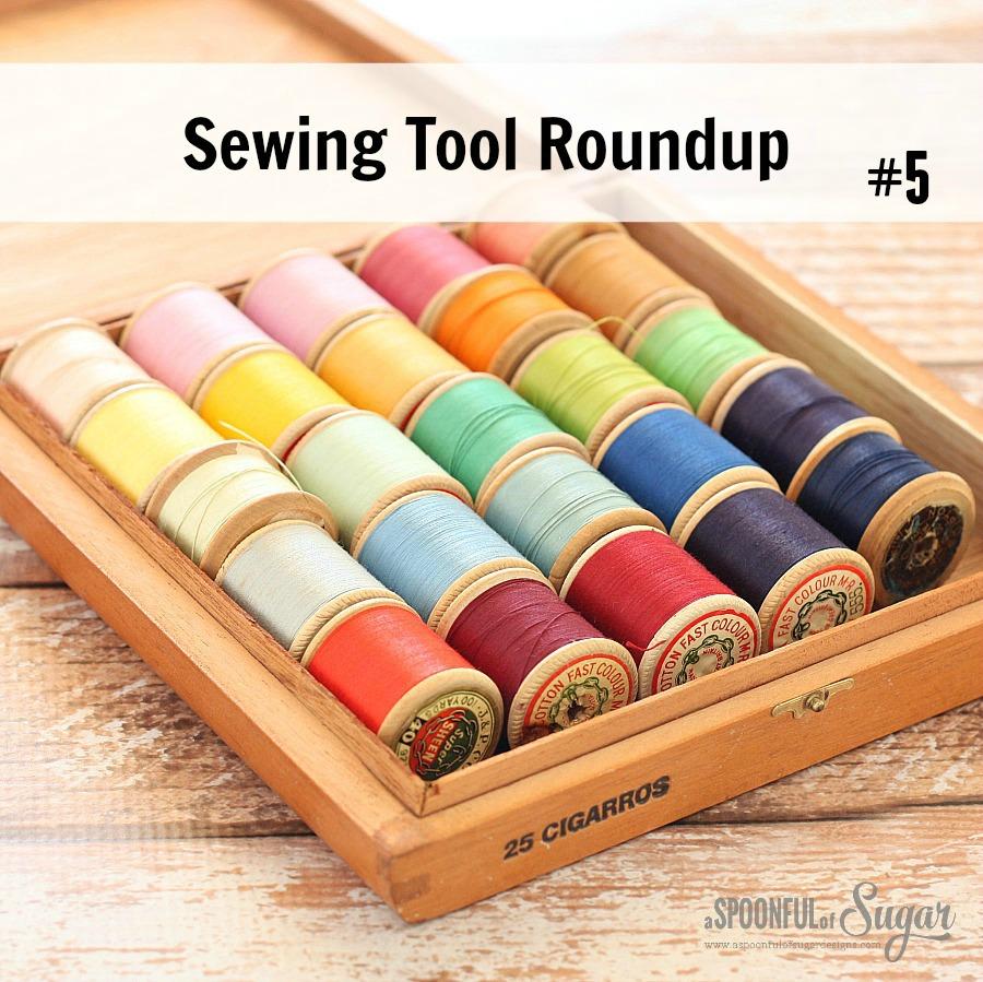 Sewing Tool Roundup # 5