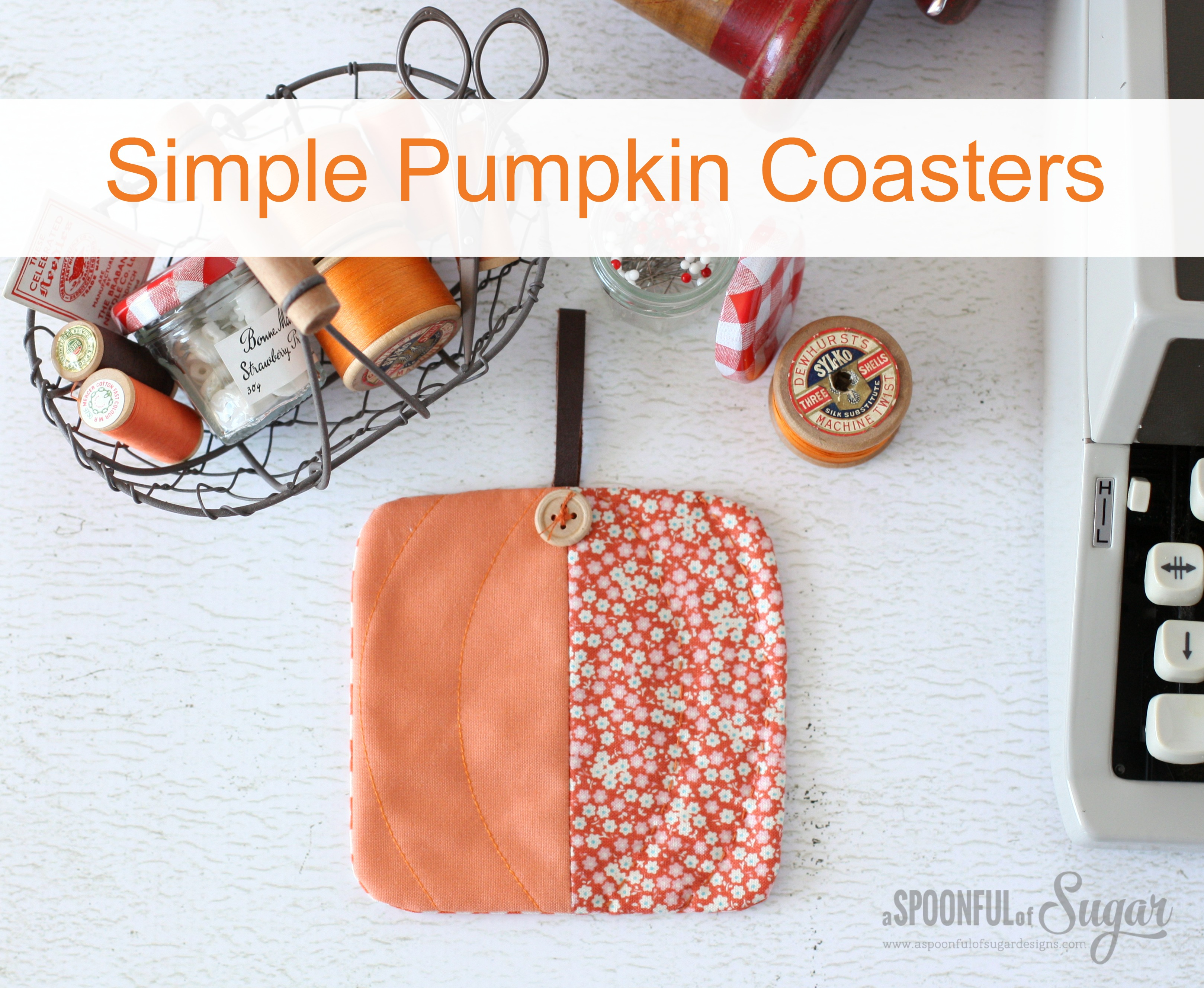 Simple Pumpkin Coasters to sew - beginner sewing tutorial by A Spoonful of Sugar