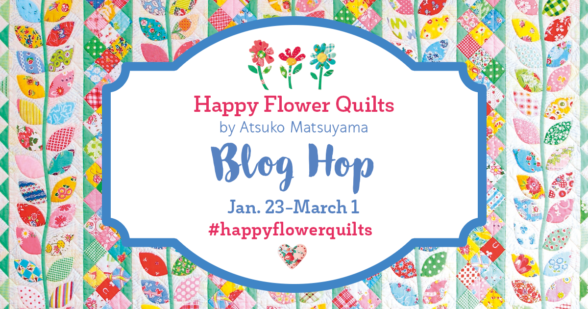 Happy Flower Quilts Blog Hop