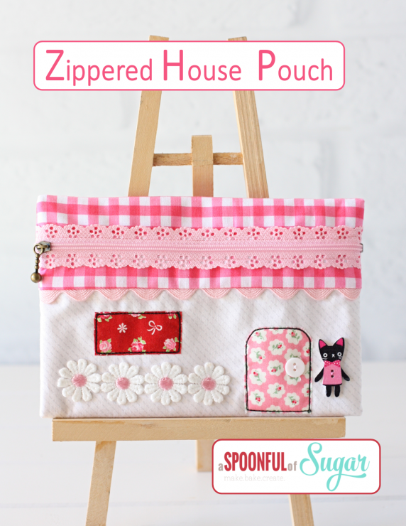 Zippered House Pouch PDF Sewing Pattern - available in aspoonfullofsugar Etsy store.