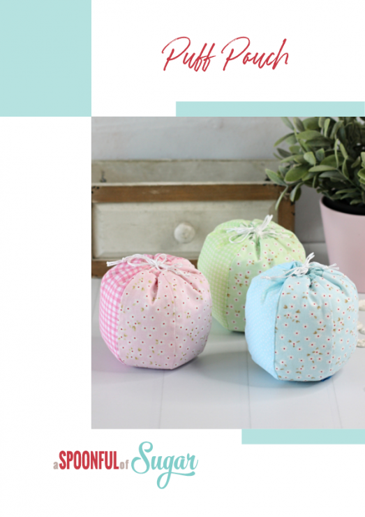 Puff Pouch PDF Sewing Pattern by A Spoonful of Sugar Designs